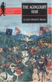 The Agincourt war by Alfred Higgins Burne
