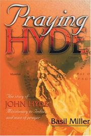 Cover of: Praying Hyde | Basil Miller