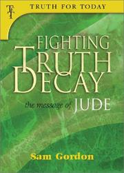 Cover of: Fighting Truth Decay | Sam Gordon