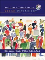Cover of: Social Psychology, Media and Research Update, Fourth Edition | Elliot Aronson