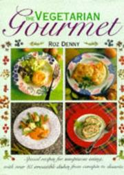Cover of: The Vegetarian Gourmet | Roz Denny