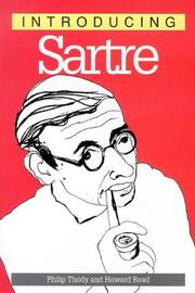 Cover of: Introducing Sartre, 2nd Edition (Introducing...) | Philip Malcolm Waller Thody