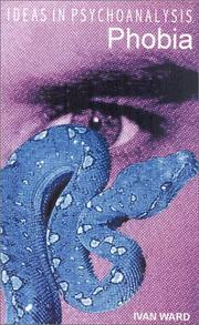 Cover of: Phobia (Ideas in Psychoanalysis)