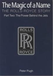 Cover of: The Magic of a Name, The Rolls-Royce Story, Part Two