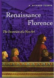 Cover of: Renaissance Florence | Richard A. Turner