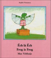 Cover of: Frog Is Frog (English-Vietnamese) (Frog series)