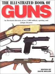 Cover of: The Illustrated Book of Guns