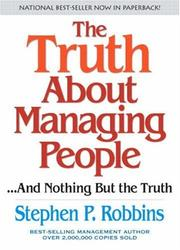Cover of: The Truth About Managing People...And Nothing But the Truth | Stephen Robbins