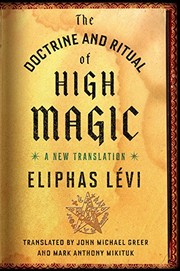 Cover of: The Doctrine and Ritual of High Magic by Eliphas Lévi