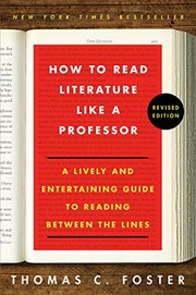 Cover of: How to Read Literature Like a Professor | Thomas C. Foster
