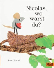 Cover of: Nicolas, wo warst du?
