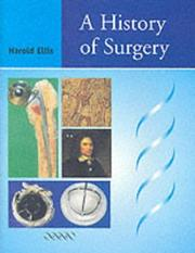 A history of surgery by Harold Ellis