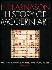 Cover of: History of Modern Art (5th Edition) | H. H. Arnason