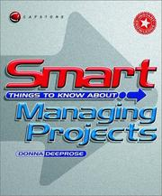 Cover of: Smart Things to Know About, Smart Things to Know About Managing Projects | Donna Deeprose