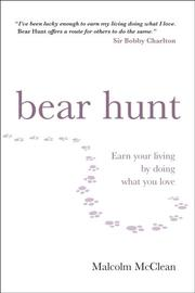 Cover of: Bear hunt | Malcolm McClean