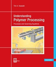 Cover of: Understanding Polymer Processing 2E