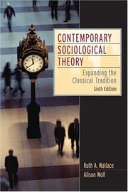 Cover of: Contemporary sociological theory | Ruth A. Wallace