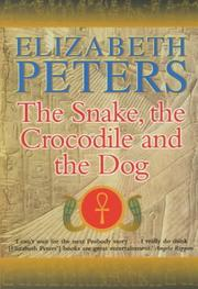Cover of: The Snake, the Crocodile and the Dog