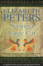 Cover of: Seeing a Large Cat: (Amelia Peabody Mysteries - Book 9