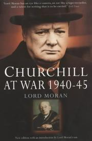 Cover of: Churchill at war, 1940-1945