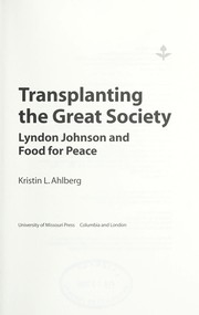 Cover of: Transplanting the great society | Kristin L. Ahlberg