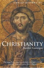 Cover of: A Brief History of Christianity (Brief History) | Bamber Gascoigne