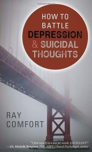 Cover of: How to Battle Depression and Suicidal Thoughts