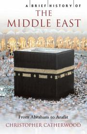 Cover of: A Brief History of The Middle East (Brief History)