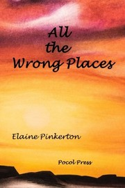 Cover of: All the Wrong Places