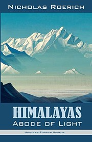 Cover of: Himalayas - Abode of Light | Nicholas Roerich