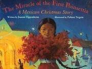 Cover of: The miracle of the first poinsettia | Joanne Oppenheim