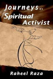 Cover of: Journeys of a Spiritual Activist