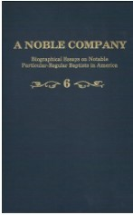 A Noble Company. Volume 6 by Terry Wolever