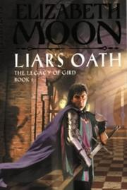 Cover of: Liar's Oath (The Legacy of Gird)