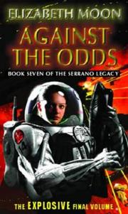 Cover of: Against the Odds (The Serrano Legacy)