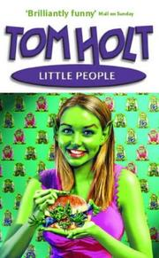 Cover of: Little People | Tom Holt