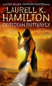 Cover of: Obsidian Butterfly (Anita Blake Vampire Hunter)
