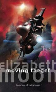 Cover of: Moving Target (Vatta's War)