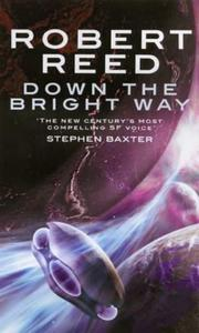 Cover of: Down the Bright Way