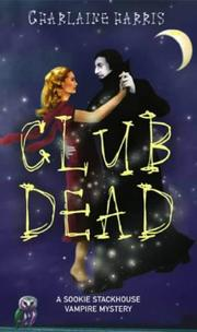 Cover of: Club Dead (Southern Vampire Mysteries, Book 3)