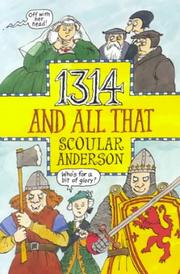 Cover of: 1314 and all that | Scoular Anderson