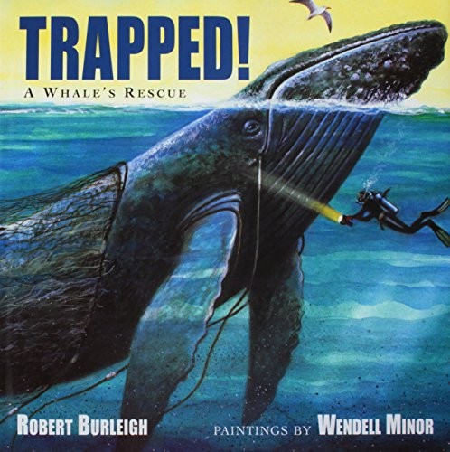 Trapped! by Robert Burleigh