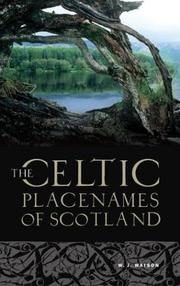 The history of the Celtic place-names of Scotland by Watson, William J.
