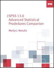 Cover of: SPSS 13.0 Advanced Statistical Procedures Companion | Marija Norusis