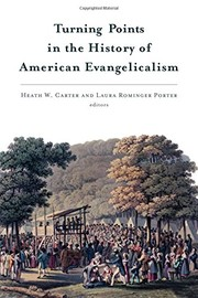 Cover of: Turning Points in the History of American Evangelicalism
