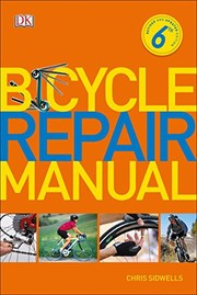 Cover of: Bicycle Repair Manual, 6th Edition