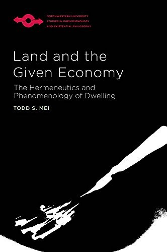 Land and the Given Economy by Todd S. Mei