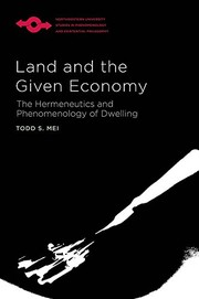 Cover of: Land and the Given Economy | Todd S. Mei