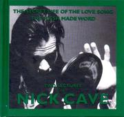 Cover of: The Secret Life of the Love Song and The Flesh Made Word: Two Lectures by Nick Cave (King Mob Spoken Word CDs)