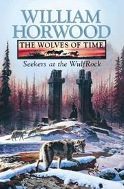 Cover of: THE WOLVES OF TIME | WILLIAM HORWOOD